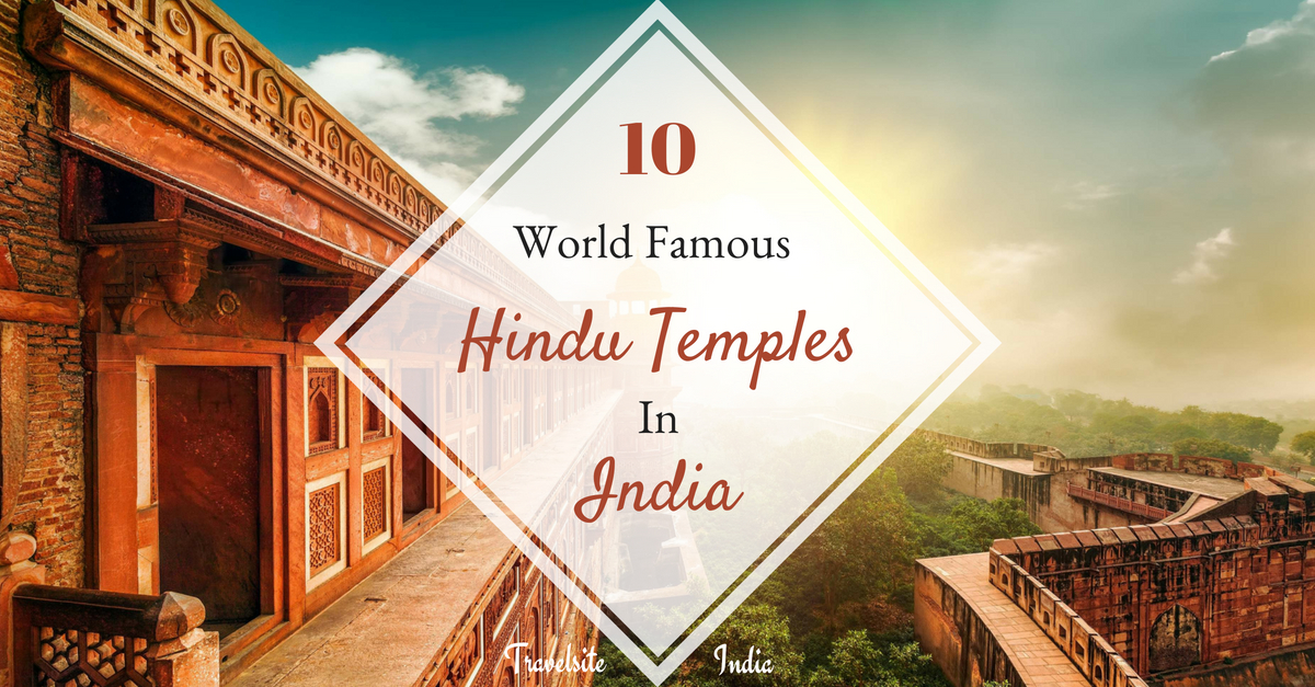 10 world famous hindu temple in india