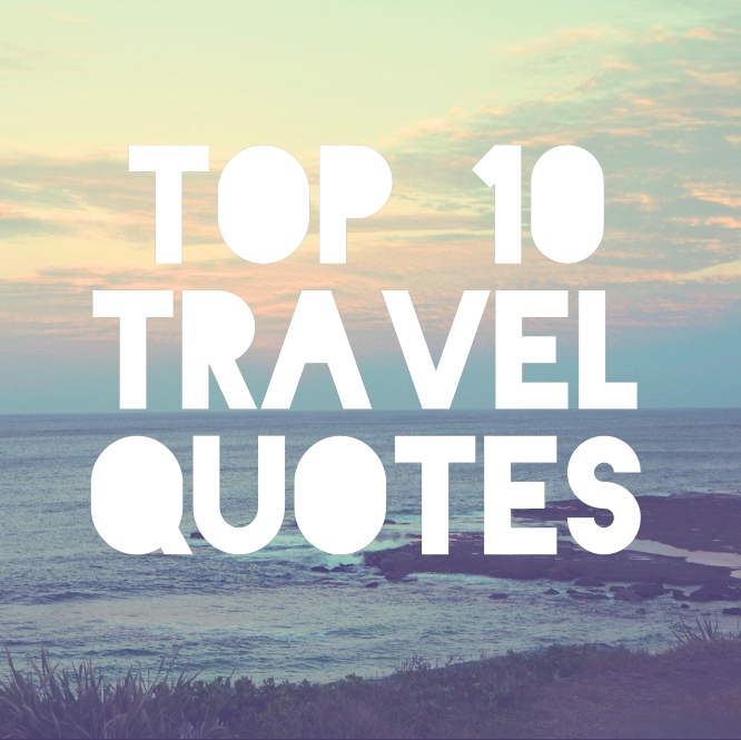 top 10 travel quotes
