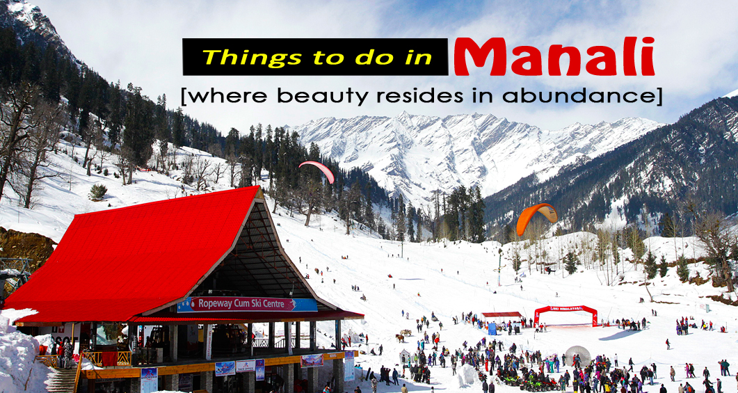 things to do in manali by travelsiteindia